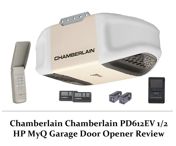 Chamberlain Pd612ev 1 2 Hp Myq Garage Door Opener Review